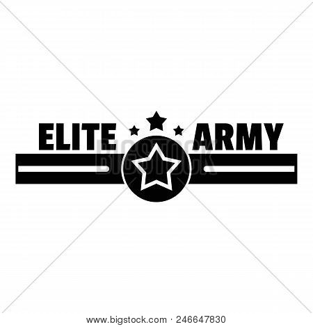 Elite Army Logo. Simple Illustration Of Elite Army Vector Logo For Web Design Isolated On White Back