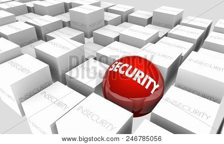 Security Vs Insecurity Safe Secure 3d Illustration