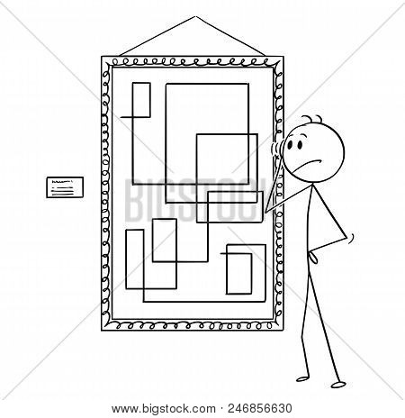 Cartoon Stick Drawing Conceptual Illustration Of Unsatisfied Man Looking At Modern Art Painting In G