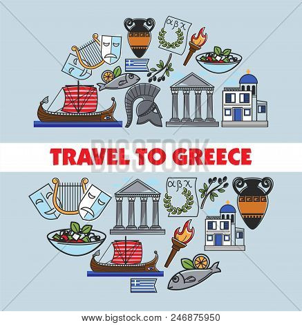 Greece Travel Symbols And Greek Culture Famous Landmarks And Poster. Vector Design Of Greece Flag, A