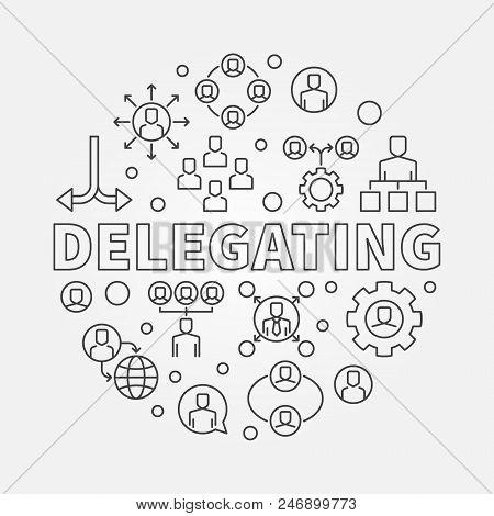 Delegating Vector Round Concept Illustration Made With Delegation Outline Icons