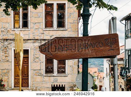 Belmonte, Portugal - June 11, 2018: Sign Pointing To The Jewish Museum Of Belmonte, Museu Judaico De