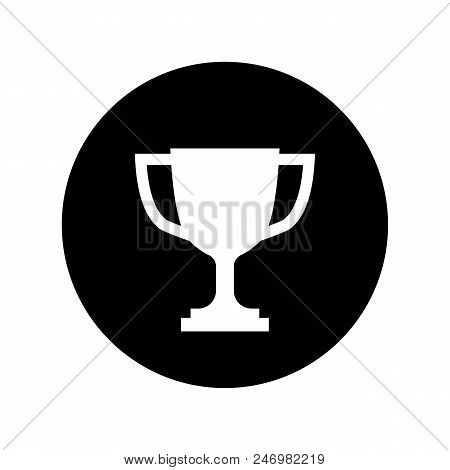 Trophy Cup Icon In Black Circle. Simple Winner Icon In Flat Style Isolated On White Background Simpl