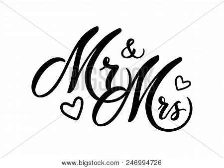 Wedding Mr And Mrs Word Art Vector Design. Hand Drawn Lettering. Wedding Invitation Card Design. Mod
