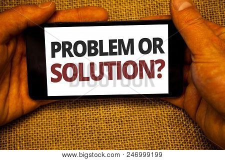 Text Sign Showing Problem Or Solution Question. Conceptual Photo Think Solve Analysis Solving Conclu