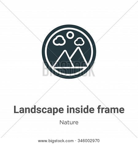 Landscape inside frame icon isolated on white background from nature collection. Landscape inside fr