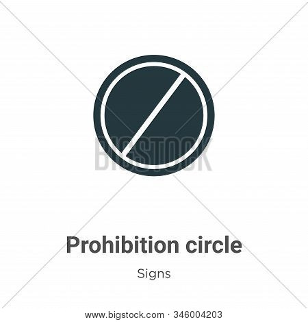 Prohibition circle icon isolated on white background from signs collection. Prohibition circle icon
