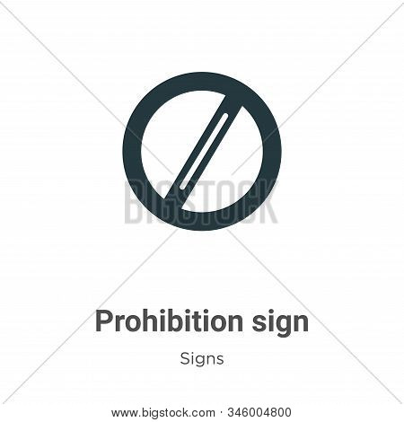 Prohibition sign icon isolated on white background from signs collection. Prohibition sign icon tren