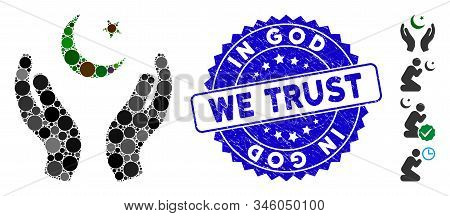 Mosaic Praying Muslim Hands Icon And Rubber Stamp Watermark With In God We Trust Text. Mosaic Vector