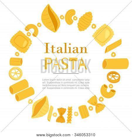 Italian Pasta Different Types Fusilli, Spaghetti, Gomiti Rigati, Farfalle And Rigatoni, Ravioli In C