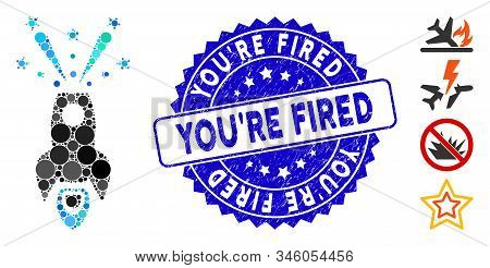 Mosaic Space Rocket Boom Icon And Distressed Stamp Seal With Youre Fired Text. Mosaic Vector Is Crea