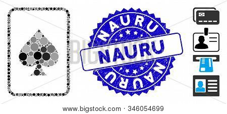 Collage Spades Gambling Card Icon And Rubber Stamp Seal With Nauru Phrase. Mosaic Vector Is Created