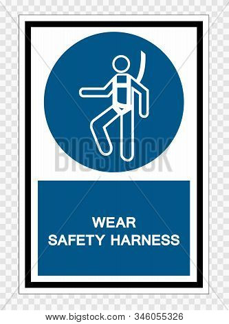 Wear Safety Harness Symbol Sign Isolate On Transparent Background,vector Illustration