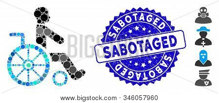 Collage Wheelchair Icon And Grunge Stamp Watermark With Sabotaged Phrase. Mosaic Vector Is Composed