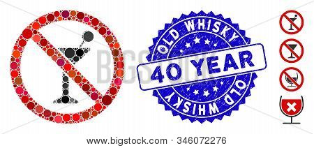 Collage No Cocktail Icon And Distressed Stamp Seal With Old Whisky 40 Year Text. Mosaic Vector Is Fo