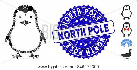 Mosaic Penguin Icon And Grunge Stamp Seal With North Pole Phrase. Mosaic Vector Is Composed With Pen