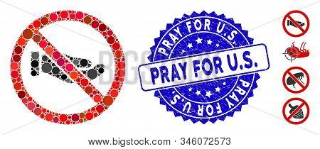 Mosaic No Petition Hand Icon And Grunge Stamp Seal With Pray For U.s. Phrase. Mosaic Vector Is Desig