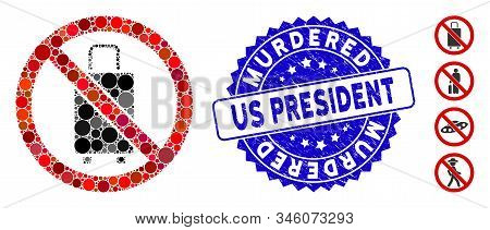 Mosaic No Baggage Icon And Grunge Stamp Watermark With Murdered Us President Text. Mosaic Vector Is