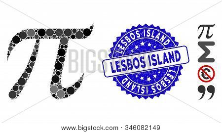 Collage Pi Symbol Icon And Rubber Stamp Seal With Lesbos Island Caption. Mosaic Vector Is Created Wi