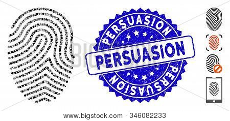 Mosaic Finger Print Icon And Rubber Stamp Seal With Persuasion Phrase. Mosaic Vector Is Formed With