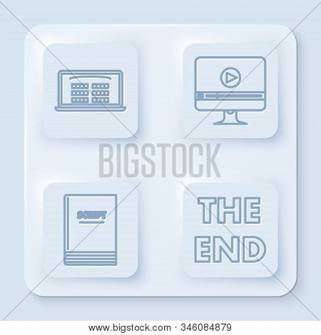 Set line Buy cinema ticket online , Online play video , Scenario and The End handwritten inscription . White square button. Vector poster