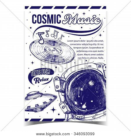 Cosmic Music Relax Time Advertising Poster Vector. Special Cosmic Suit For Exploring Galaxy, Ufo And