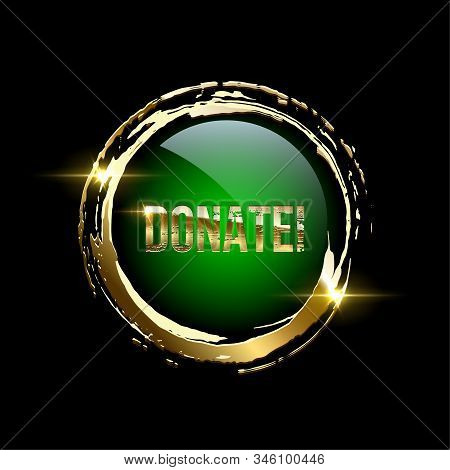 Donate Button Realistic Vector Illustration. Internet Volunteering, Online Philanthropy. Voluntary M