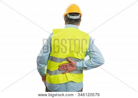 Old Male Builder Holding Hand On Painful Back As Physical Effort Concept Isolated On White Backgroun