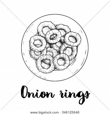 Onion Rings On Round White Plate. Top View. Sketch Drawing. Hand Drawn Fried Snack. Street Fast Food