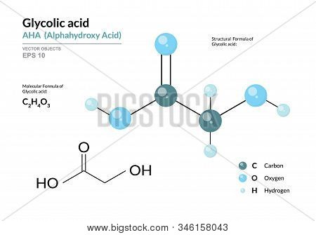 Glycolic Acid. Aha Alphahydroxy Acid. Structural Chemical Formula And Molecule 3D Model. Atoms With