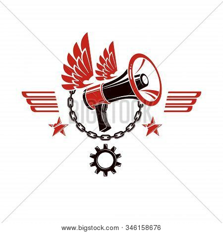Decorative Vector Emblem Composed With Winged Loudspeaker And Chain. Propaganda As The Means Of Mani