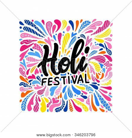 Indian Color Festival Holi Background With Stylish Text On Colors Splash Background. Bright Drop Pat