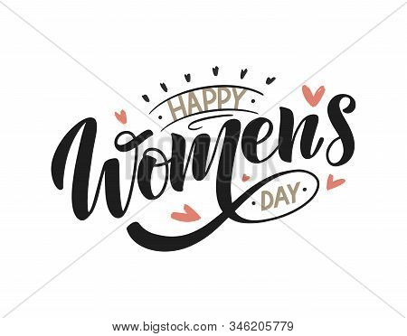Happy Womens Day Text Composition As Card, Invitation, Logo, Print, Emblem. Feminine Lettering Quote