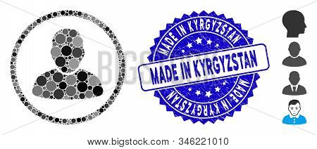 Mosaic Rounded User Icon And Grunge Stamp Seal With Made In Kyrgyzstan Caption. Mosaic Vector Is For