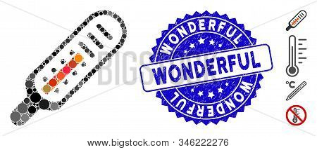 Collage Thermometer Icon And Distressed Stamp Seal With Wonderful Text. Mosaic Vector Is Created Fro