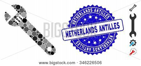 Mosaic Spanner Icon And Rubber Stamp Seal With Netherlands Antilles Caption. Mosaic Vector Is Design