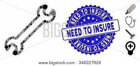 Mosaic Spanner Icon And Distressed Stamp Seal With Need To Insure Caption. Mosaic Vector Is Designed
