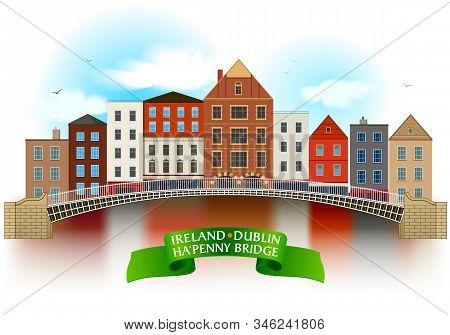 Hapenny Bridge Hand Drawn Artwork. Dublin Architecture Style On The White Background.
