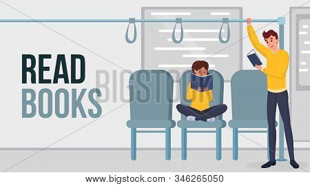 Reading Books Flat Vector Banner Template. Cartoon People Enjoying Useful Hobby In Public Transport.