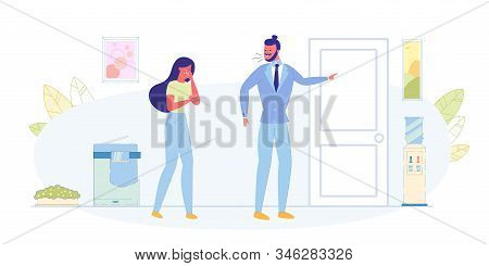 Angry Boss, Job Dismissal, Losing Work Flat Vector Concept. Angry Boss Screaming On Crying Woman, Bu