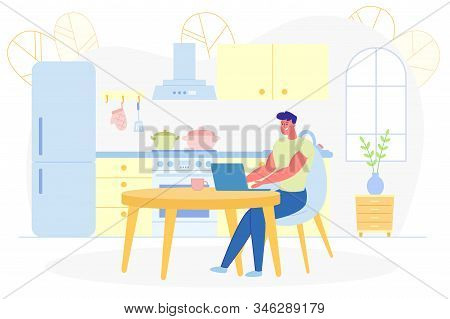 Advertising Poster, Cowoker Remote Work Kitchen. Man Uses Laptop Work At Home. He Looks At Computer