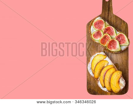 Sourdough Toast With Cream Cheese Topped With Fresh Ripe Figs Peaches Drizzled With Honey On Wholegr