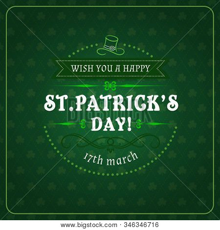 Vector Patricks Day Lettering On Green Shamrock Leaves, Leprechauns Hat And Three-leaf Clovers, Fram