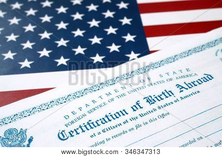 Fs-545 Certification Of Birth Abroad Lies On United States Flag From Us Foreign Service