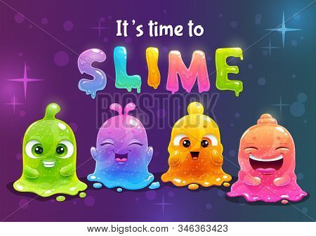 Time To Slime. Super Slimes Poster. Funny Cute Cartoon Rainbow Slimy Characters.
