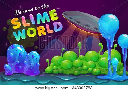Slime World Backcround. Fantasy Alien Landscape With Ufo And Slimy Plants.