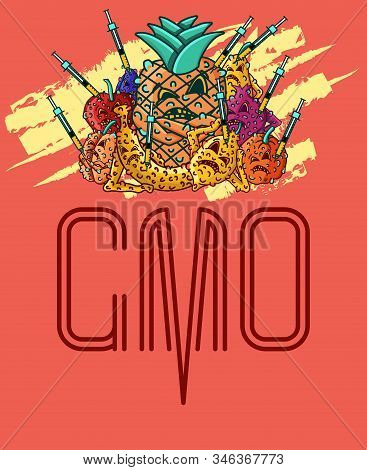 Set Of Vector Illustrations Gmo Products. Junk Food. Mutant Products. Gmo Syringe. Fruits Characters