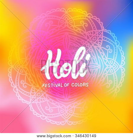 Colorful Holi Mandala Banner Ornament Template In Modern Stylish Gradient With Lettering Quote Holi
