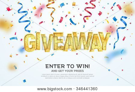 Giveaway Golden Word Celebration Of Winning On Falling Down Confetti Background. Enter To Win Vector