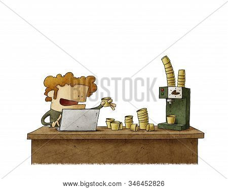 Worker With The Desk Full Of Paper Cups And A Coffee Machine. Coffee Addiction Concept. Isolated